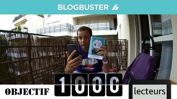 BlogBuster 1000 lecteurs