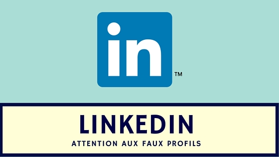 Linkedin Faux profils